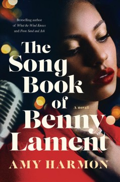 The songbook of Benny Lament : a novel