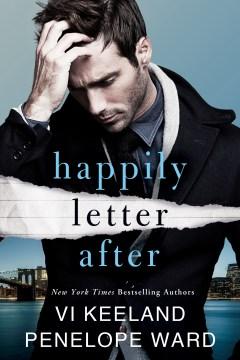 Happily letter after / Vi Keeland, Penelope Ward.