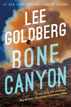 Bone canyon / Lee Goldberg.