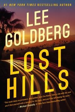 Lost hills / Lee Goldberg.