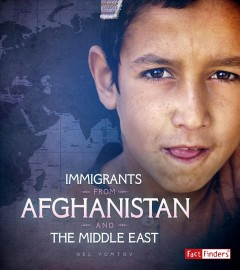 Immigrants from Afghanistan and the Middle East / by Nel Yomtov Consultant : Karyn D. McKinney, PHD Associate Professor of Sociology Penn State Altoona.