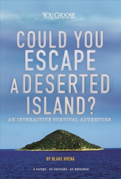 Could you escape a deserted island? / An Interactive Survival Adventure