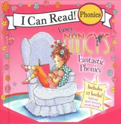 Fancy Nancy's fantastic phonics / 12 Books in 1