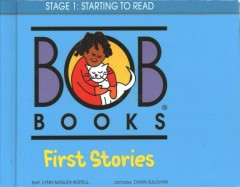 Bob books : first stories