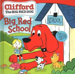 Clifford Goes Back to School