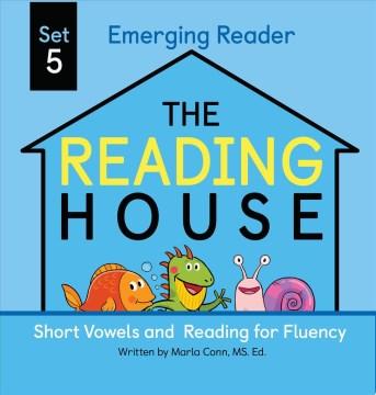 Short Vowels and Reading for Fluency : Emerging Reader