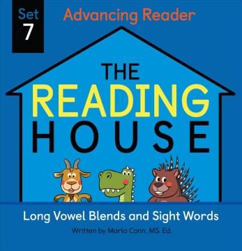 Advancing reader. Advancing Reader Set 7, Long vowel blends and sight words