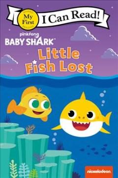 Baby Shark : The Lost Fish
