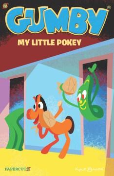 Gumby 3 - My Little Pokey