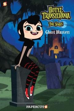 Hotel Transylvania 4 : Ghost Blusters