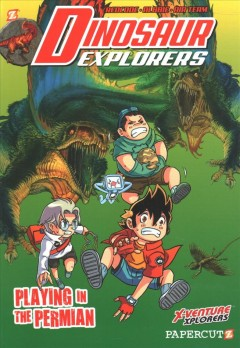 Dinosaur Explorers 3 : Playing in the Permian
