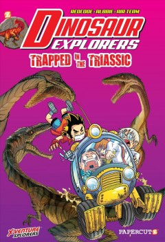Dinosaur Explorer 4 : Trapped in the Triassic