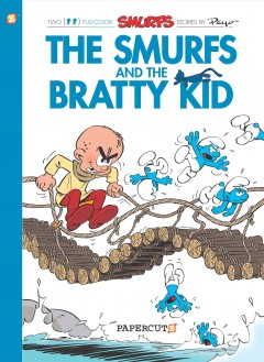 The Smurfs 27 - the Smurfs and the Bratty Kid