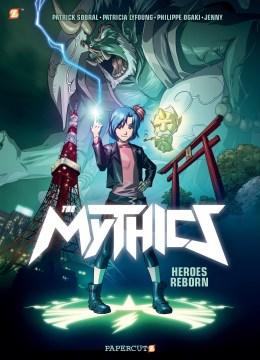 Mythics 1 - Heroes Reborn