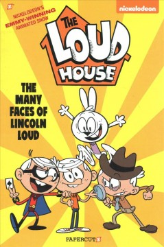 The Loud House 10 : The Many Faces of Lincoln Loud