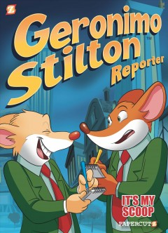 Geronimo Stilton Reporter 2 : It's My Scoop!