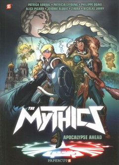 The Mythics 3 - Apocalypse Ahead