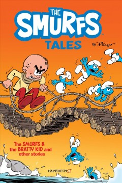 The Smurfs Tales 1 : The Smurfs and the Bratty Kid