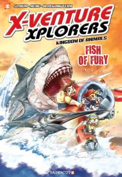 X-venture Xplorers - Kingdom of Animals 3 : Fish of Fury