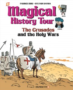 Magical History Tour 4 : The Crusades