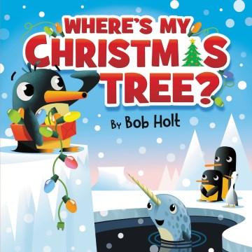 Where's My Christmas Tree?
