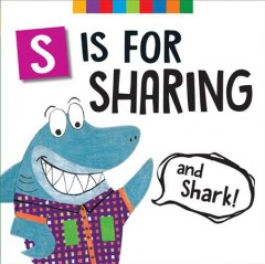 S Is for Sharing and Shark!