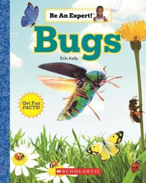 Bugs / Erin Kelly.