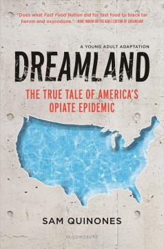 Dreamland / The True Tale of America's Opiate Epidemic