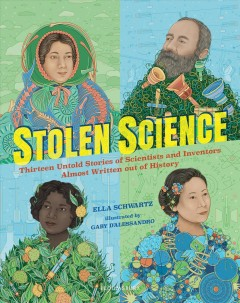 Stolen Science : Thirteen Untold Stories of Scientists and Inventors Almost Written Out of History