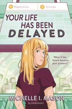 Your life has been delayed