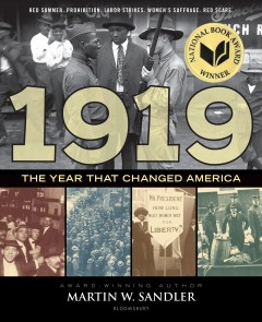 1919 the year that changed America Martin W. Sandler.