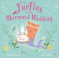 The FurFins and the mermaid wedding