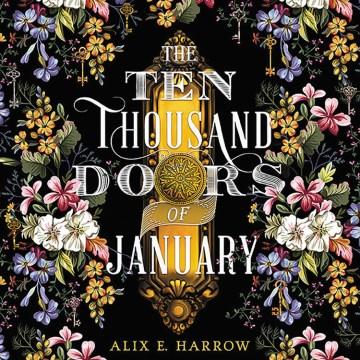 The Ten Thousand Doors of January (CD)