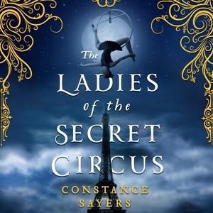 The Ladies of the Secret Circus (CD)