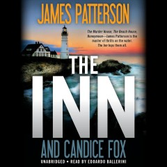 The Inn / James Patterson [and Candice Fox].