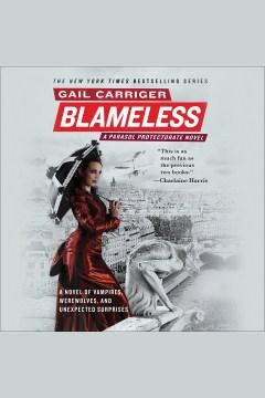 Blameless [electronic resource] / Gail Carriger.