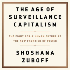 The Age of Surveillance Capitalism (CD)