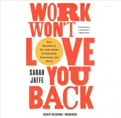 Work Won't Love You Back (CD)