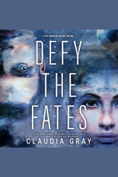 Defy the fates [electronic resource] / Claudia Gray.