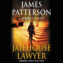 The jailhouse lawyer / James Patterson and Nancy Allen.