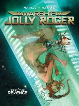 Warship jolly roger book two: revenge Sylvain Runberg.