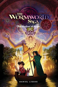 The Wormworld Saga 2 : Shelter of Hope