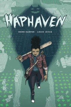 Haphaven / created by Norm Harper & Louie Joyce ; lettered by Oceano Ransford.