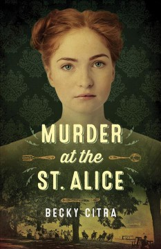 Murder at the St. Alice