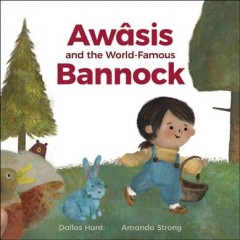 Awśis and the World-Famous Bannock