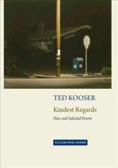 Kindest Regards : New and Selected Poems