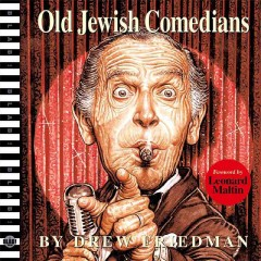 Old Jewish comedians : a visual encyclopedia
