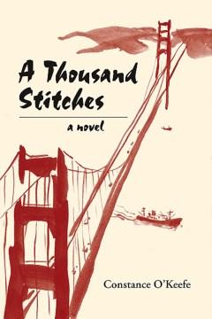 A thousand stitches : a novel