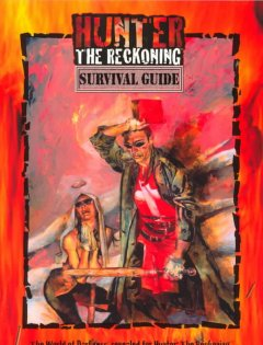 Hunter : the reckoning : survival guide / authors: Bruce Baugh, E. Jonathan Bennett, Michael Lee, [and others]