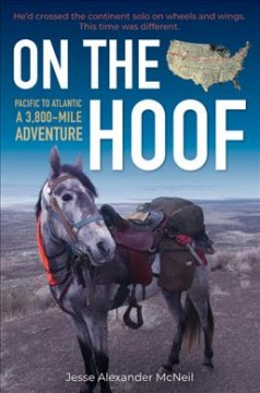 On the hoof : a 3,800-mile adventure, Pacific to Atlantic